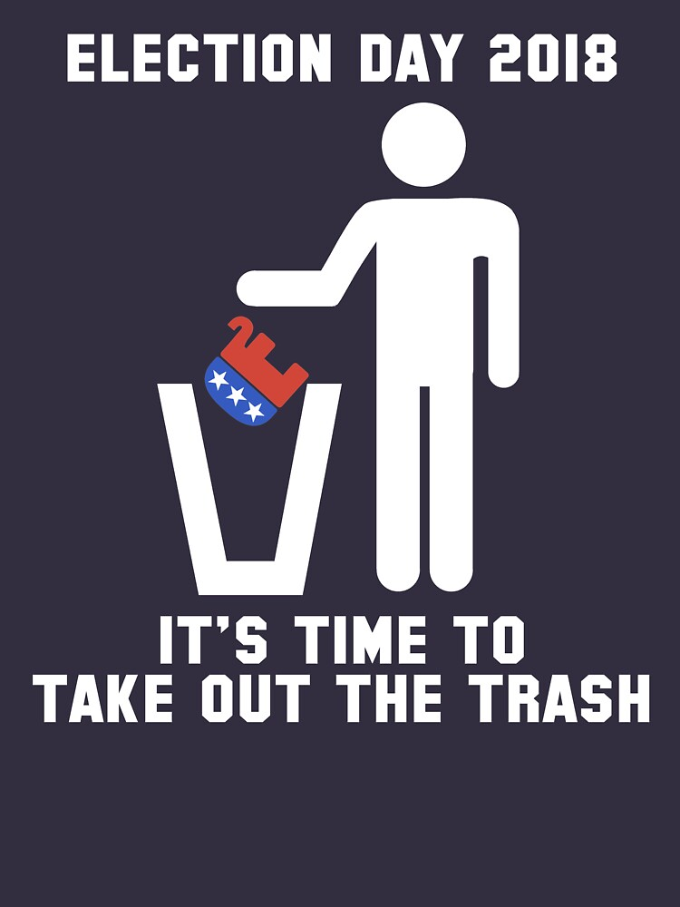 2018 Election Blue Wave   Trash Time GOP  by 8645th