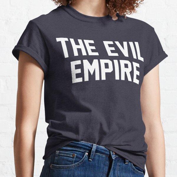 The Evil Empire Classic T-Shirt