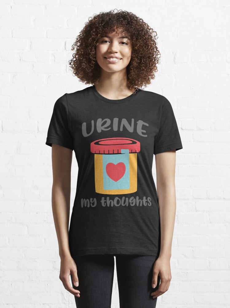 Alternate view of Urine My Thoughts T-shirt Essential T-Shirt