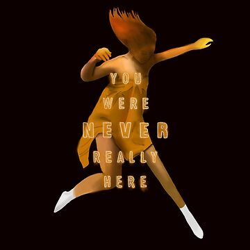 You Were Never Really Here by luacs