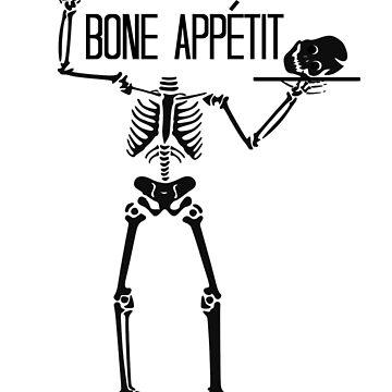 Bone Appetite, Skeleton, Halloween, Goth, Bones by LouisianaLady