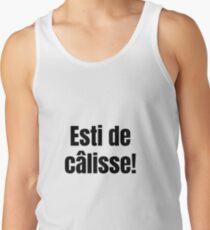 Esti de Calisse Sacre Quebec Swear In French Funny Gift Men's Tank Top