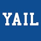 Yail (white letters) by TVsauce