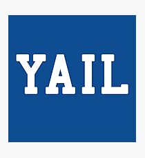 Yail (white letters) Photographic Print