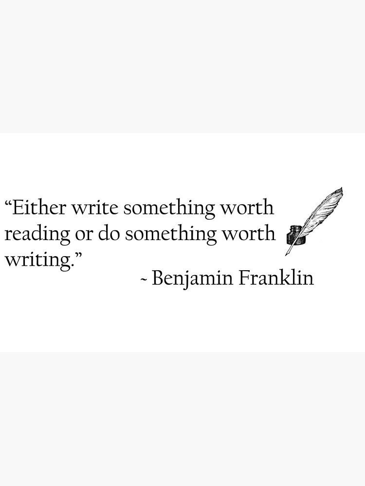 Benjamin Franklin Ink and Quill Quotable by WritersSpot