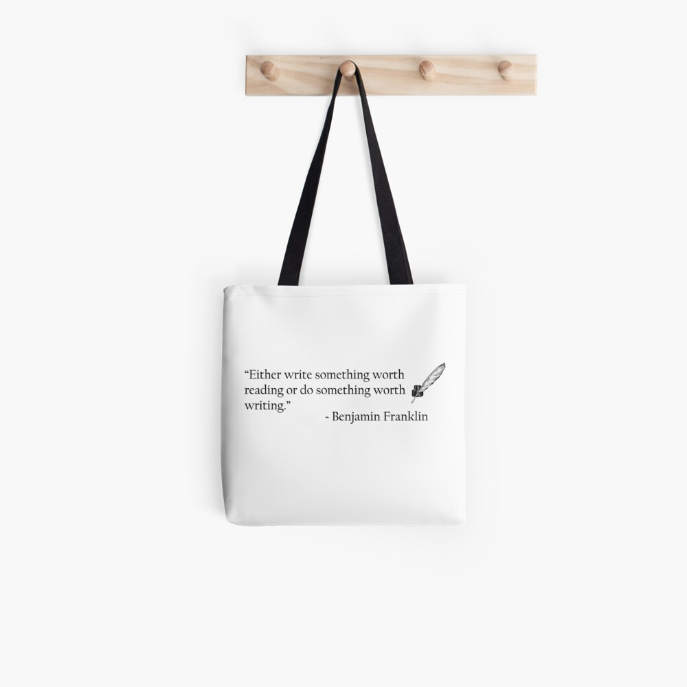 Benjamin Franklin Ink and Quill Quotable Tote Bag