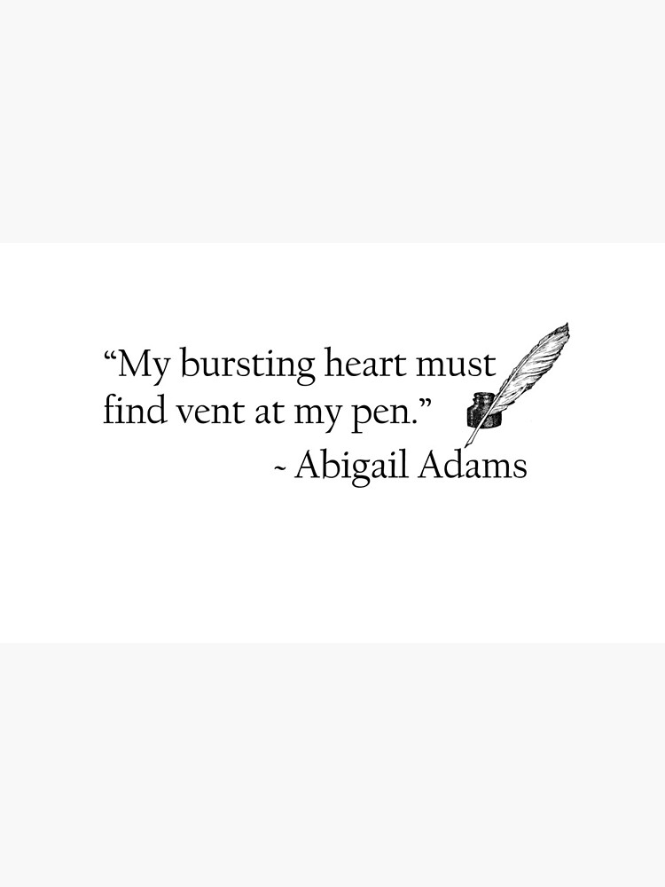 Abigail Adams Quill Quotable by WritersSpot
