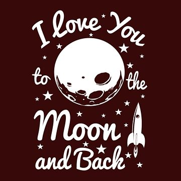 I Love You To The Moon by KingJames27x