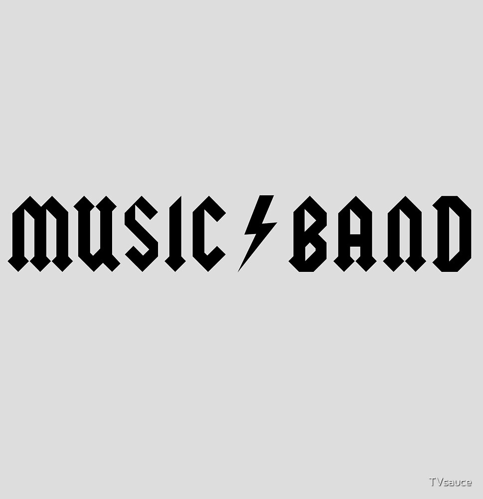 Music Band by TVsauce