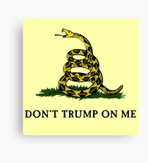 Don't Trump On Me (classic) Canvas Print