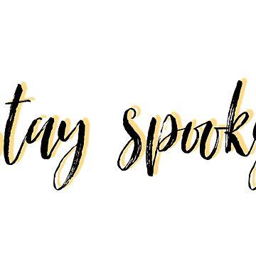 stay spooky by dancingmandy96