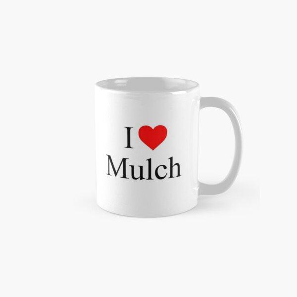 Me encanta Mulch - Coraline Taza clásica