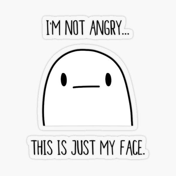 I'm Not Angry... This Is Just My Face   nerd geek poker face introvert Transparent Sticker