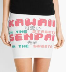 ♡ KAWAII on the streets, SENPAI in the sheets ♡ Mini Skirt