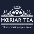 MoriarTea 2 by sirwatson