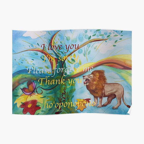 ho'oponopono I love you I'm sorry Please forgive me thank you Poster
