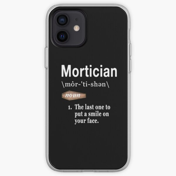 Mortician Definition  iPhone Soft Case