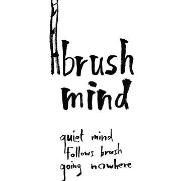 Brush Mind by ArthurDurkeeArt