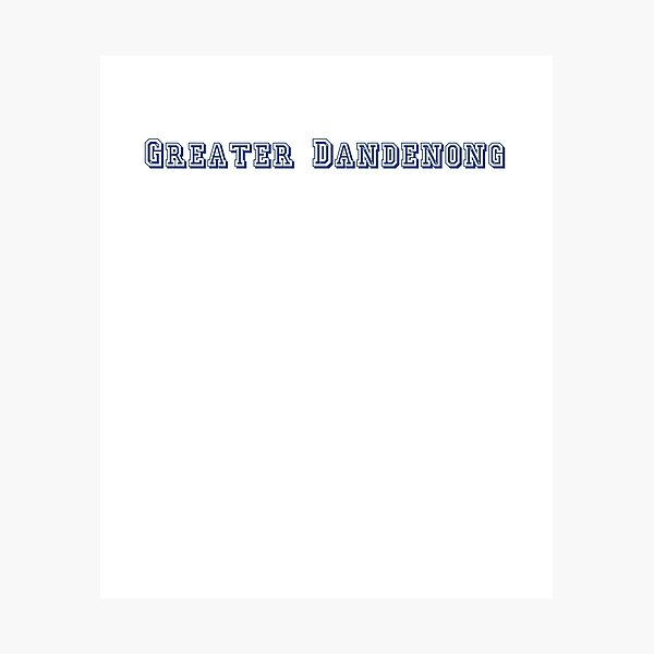 Greater Dandenong Photographic Print