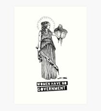 Women Have No Government Art Print