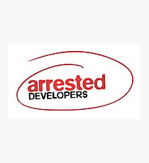 Arrested Developers Photographic Print