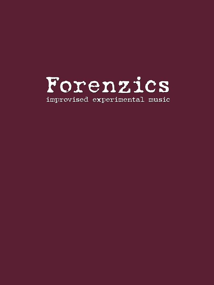 Forenzics - Improvised Experimental Music by Forenzics