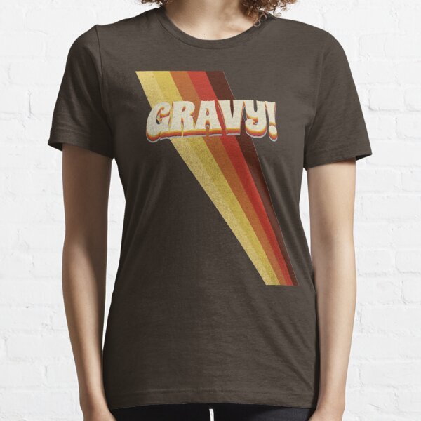 Gravy! Seventies 70s Cool Vintage Retro Style Logo Essential T-Shirt