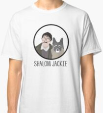 "Friday Night Dinner // ""Shalom Jackie"" - Jim and Wilson Design Classic T-Shirt"