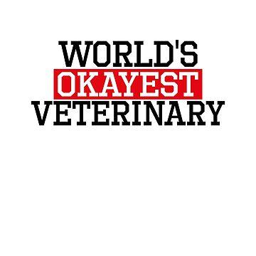 world's okayest veterinary, #veterinary  by handcraftline