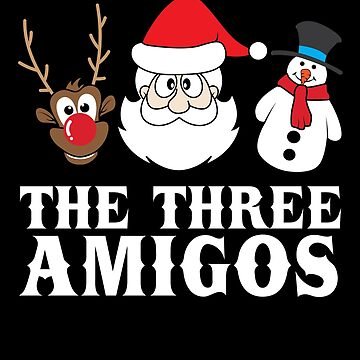 'The Three Amigos' Funny Christmas Brotherhood Gift by leyogi