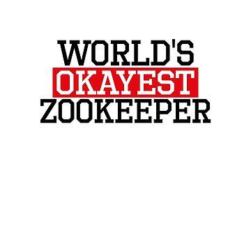 world's okayest zookeeper, #zookeeper  by handcraftline