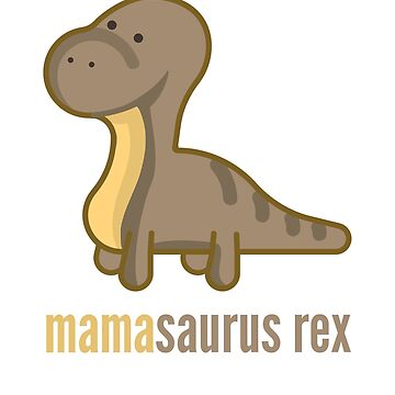 Mamasaurus Rex Shirt Family Dinosaur T-Shirts by DoggyStyles