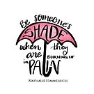 Be someone's shade by Nathalie Himmelrich