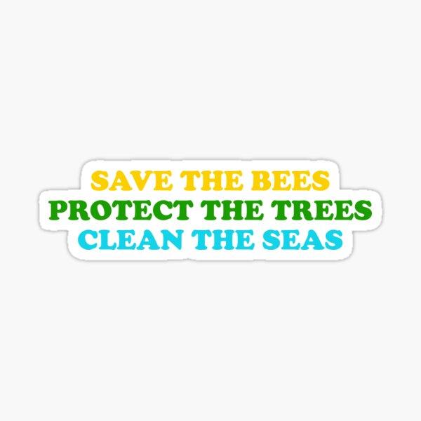 Rette die Bienen, schütze die Bäume und reinige den Ozean Sticker