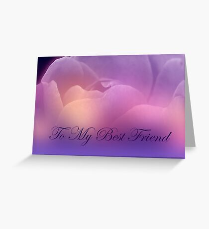 Purple Soft Rose To My Best Friend Greeting Card