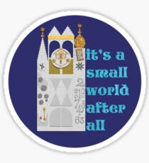 """it's a small world"" Sticker Sticker"