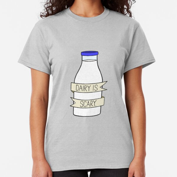 Dairy is Scary Classic T-Shirt