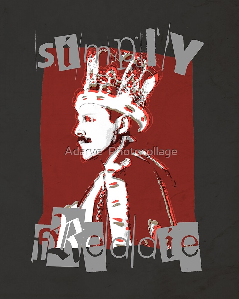 Simply Freddie  by Adarve  Photocollage