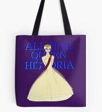All Hail Queen Historia Tote Bag