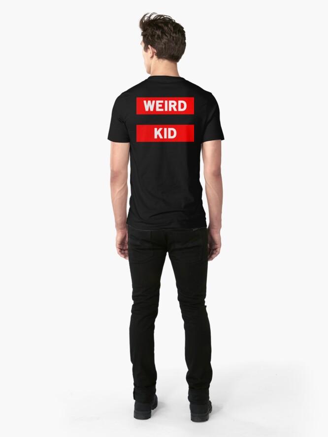 Alternate view of Weird Kid Slim Fit T-Shirt