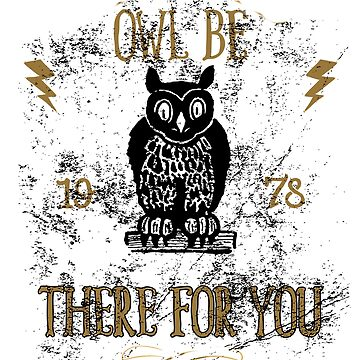 Owl Be There For You Love by GarnetLeslie