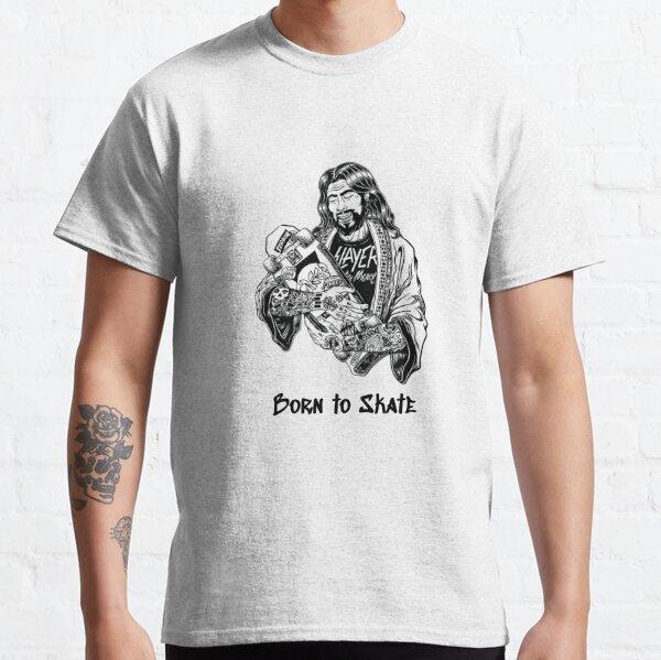 Born To Skate - Skateboard - Skate tee - Skate Shirt - Skateboard Shirt - Skater - Skate Dude - Skateboard life Classic T-Shirt