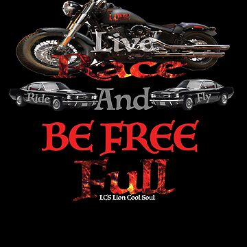LOVE LIVE RACE BE FREE FULL Ride and Fly by LCS Lion Cool Soul by Wishyouget