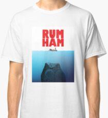 Rum Ham Classic T-Shirt