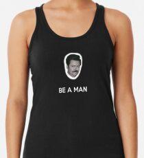 Sei ein Mann Tanktop für Frauen