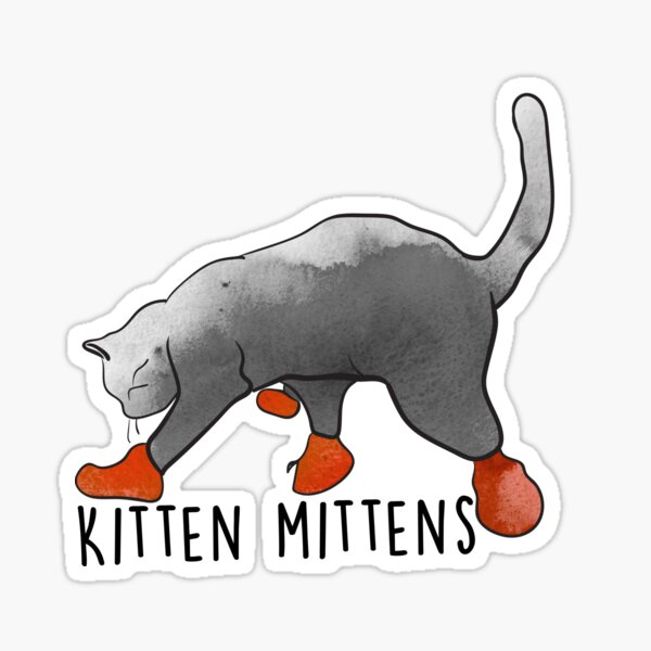 Kitten Mittens Sticker By Midgywidgy Redbubble We promised you kitten mittens, didn't we? redbubble