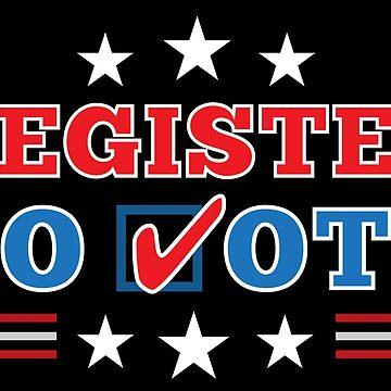 "Patriotic ""Register to Vote"" Election by elvindantes"