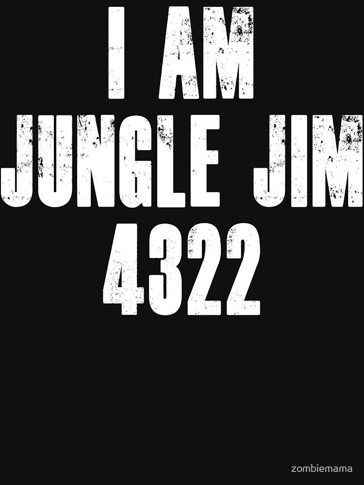 I Am Jungle Jim 4322 by zombiemama