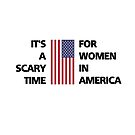 Scary Time for Women America Flag Trump Light-Color by TinyStarAmerica