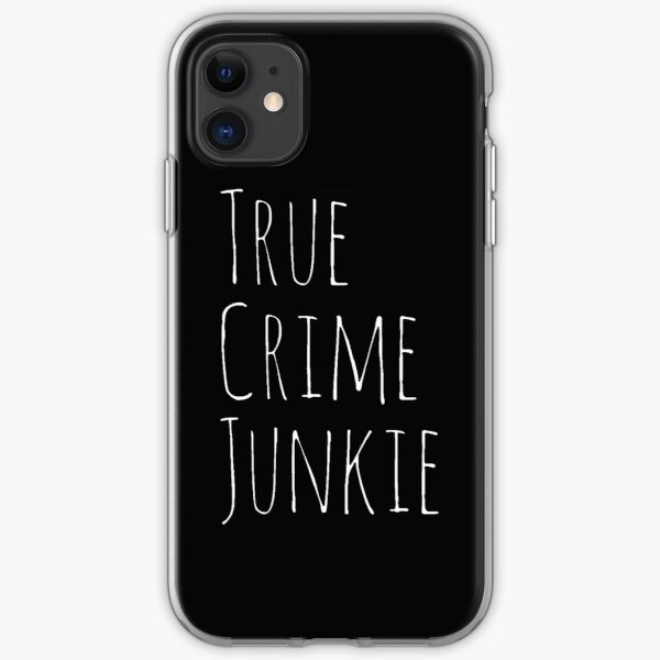 True Crime Junkie  iPhone Soft Case